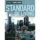Global Issues. Standard of Living (On-Level)