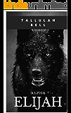 Alpha Elijah (Crown Series Book 1)