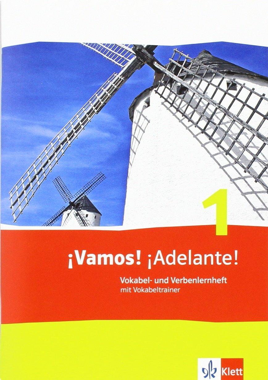 Â¡Vamos  Â¡Adelante  1  Vokabel  Und Verbenlernheft Mit Vokabeltrainer 1. Lernjahr  Â¡Vamos  Â¡Adelante  Spanisch Als 2. Fremdsprache. Ausgabe Ab 2014