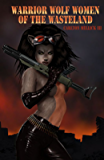 Warrior Wolf Women of the Wastelands