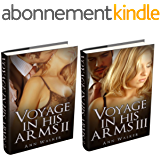 (2 Book Bundle) Voyage In His Arms: 2 & 3 (English Edition)