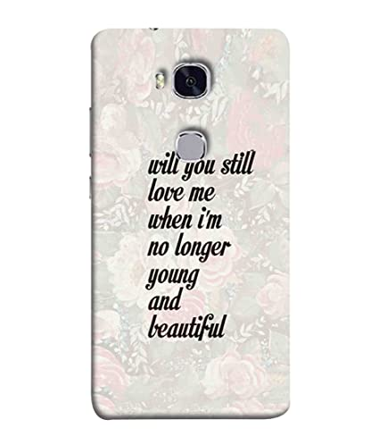 wholesale dealer a12c1 14444 Printfidaa Huawei Honor 5X Back Cover Will You Still: Amazon.in ...