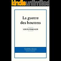 La guerre des boutons (French Edition)