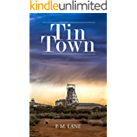 Tin Town: From London to the Australian Outback
