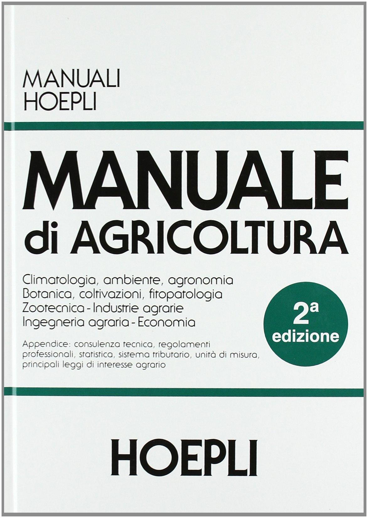 manuale di agricoltura per gli ist tecnici agrari amazon it u rh amazon it manuale dell'agronomo 2015 manuale dell'agronomo amazon