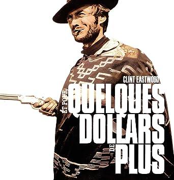Et pour quelques dollars de plus [Francia] [DVD]: Amazon.es: Clint Eastwood, Lee Van Cleef, Gian Maria Volonté, Mario Brega, Luigi Pistilli, Klaus Kinski, Mara Krup, Sergio Leone, Clint Eastwood, Lee Van Cleef: