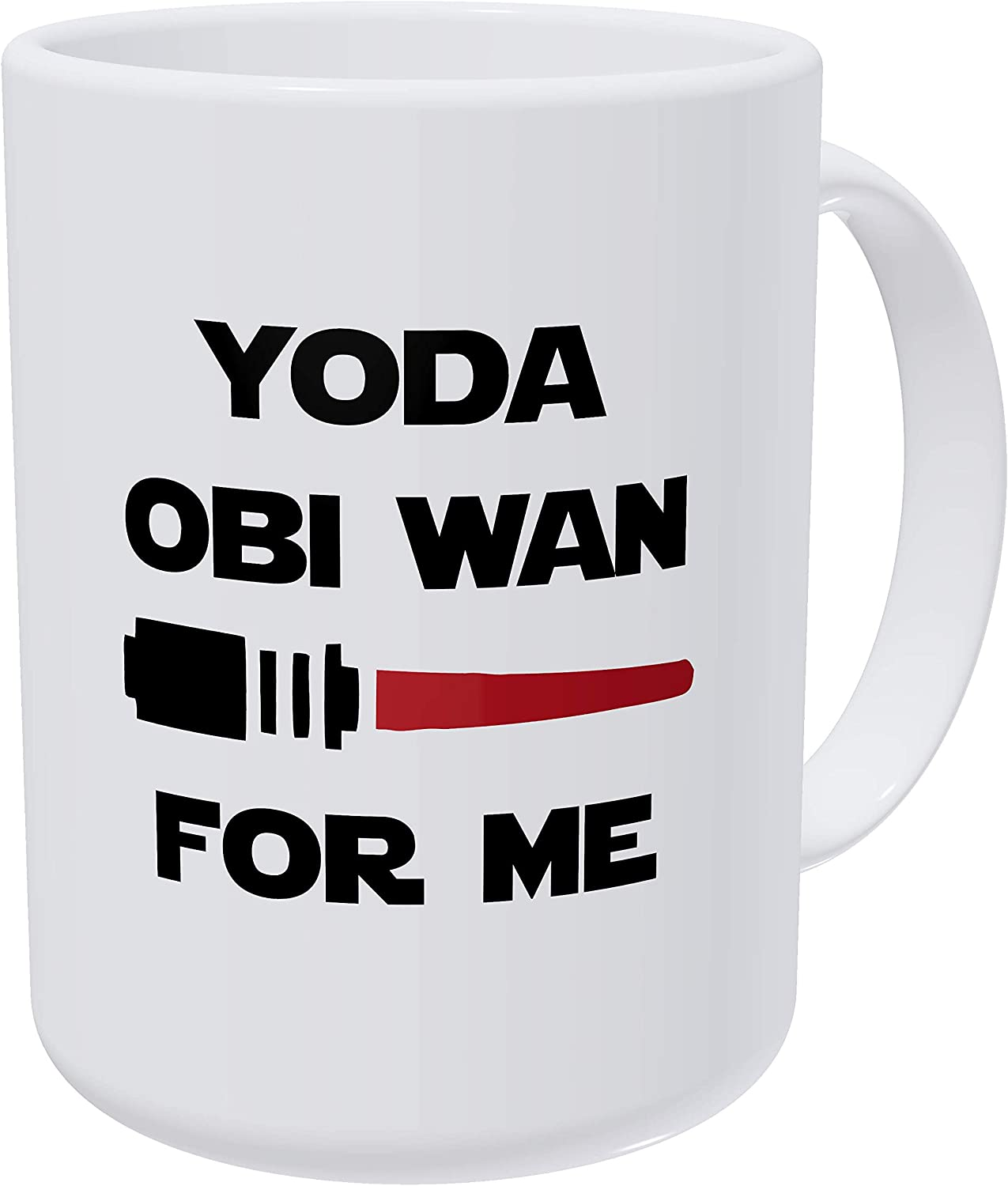 Willcallyou Yoda Obi Wan For Me, Love Valentines Day 15 Ounces Double Side Printed Funny White Coffee Mug