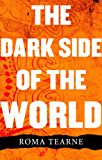 The Dark Side of the World