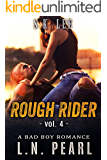 Rough Rider 4: Bad Boy MC Romance (Fast Life)
