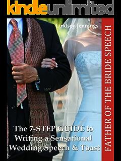 Father Of The Bride Speech 7 STEP GUIDE To Writing A Sensational Wedding