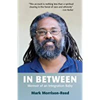 In Between: Memoir of an Integration Baby