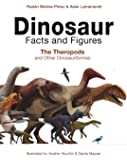 Dinosaur Facts and Figures – The Theropods and Other Dinosauriformes