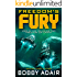 Freedom's Fury (Freedom's Fire Book 2)