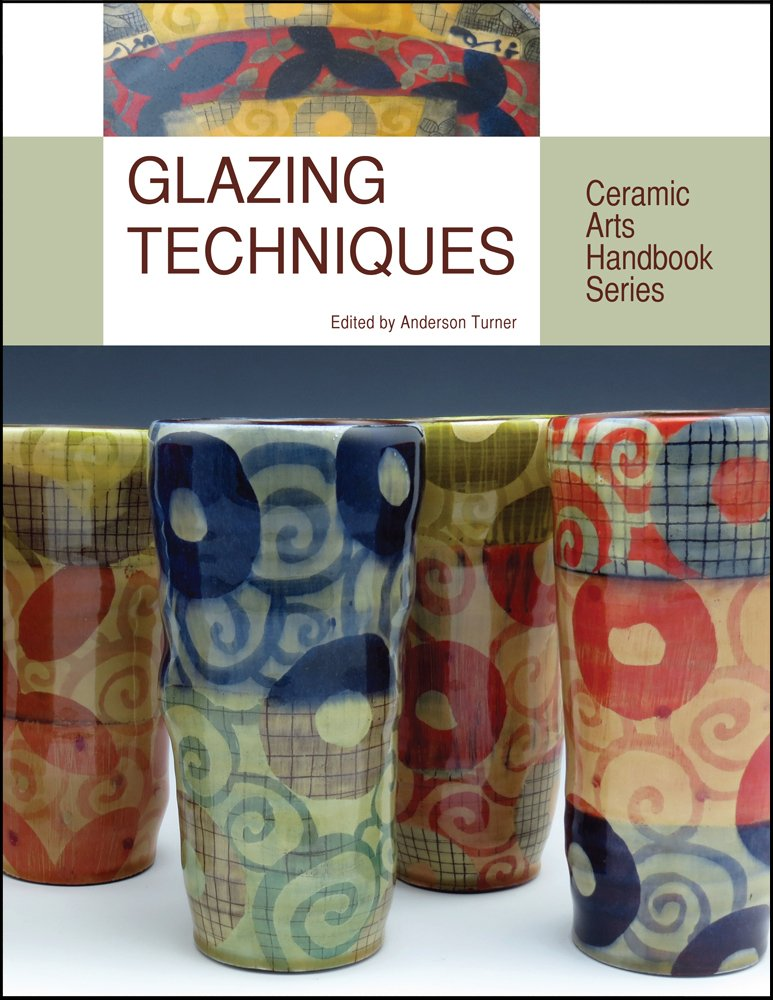 Glazing Techniques (Ceramic Arts Handbook) PDF