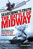 The Battle of Midway: Searching for the Truth