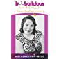 Boobalicious: From Hot Mess to Breastfeeding Success