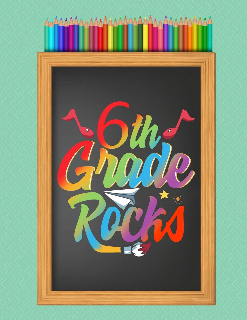 """6th Sixth Grade Rocks School Notebook: Writing Journal, Wide Ruled Lined Paper, Elementary School Teachers Students, 200 Lined Pages (8.5"""" x 11"""") pdf"""
