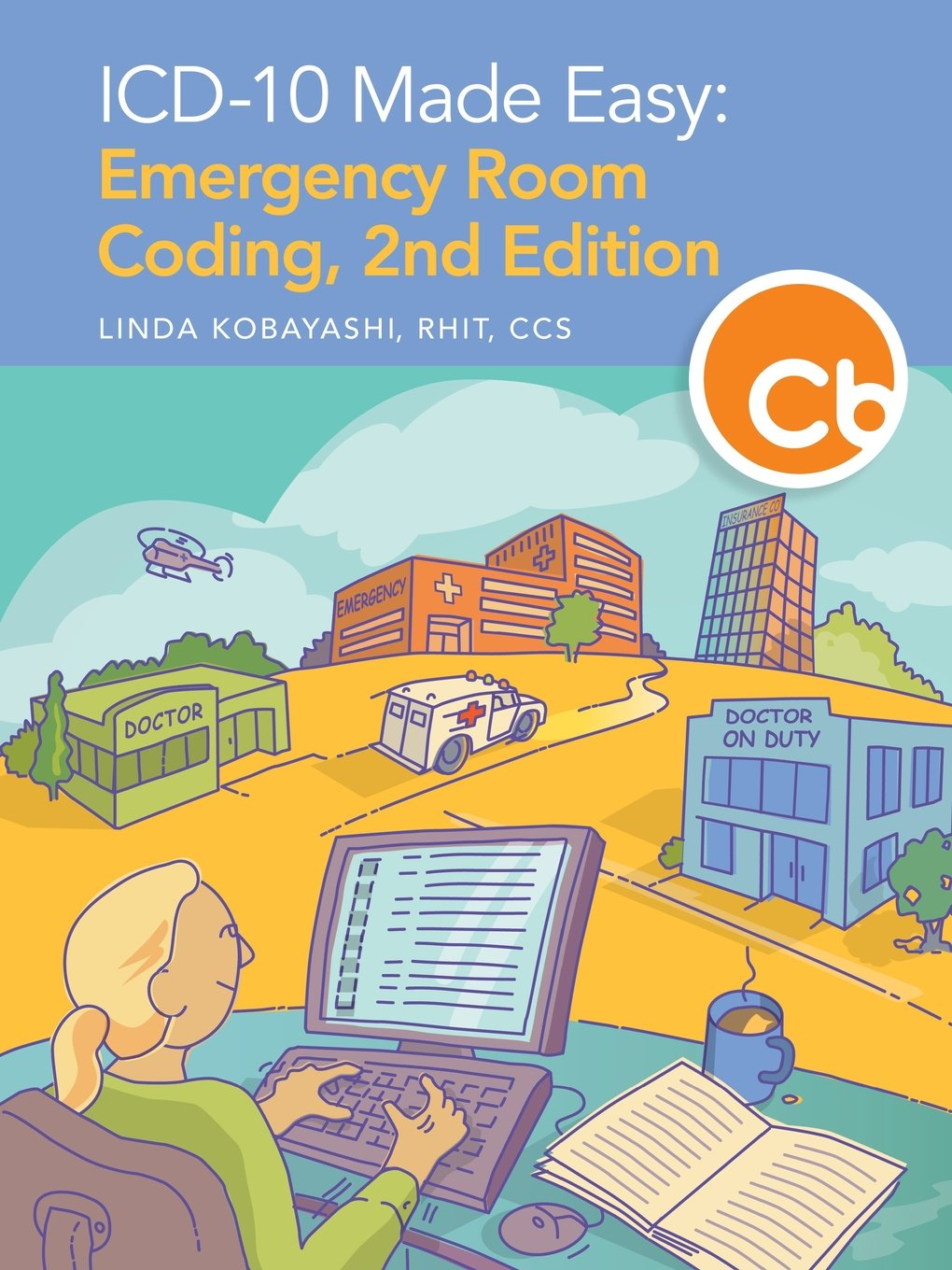 Read Online ICD-10 Made Easy: Emergency Room Coding, 2nd Edition pdf