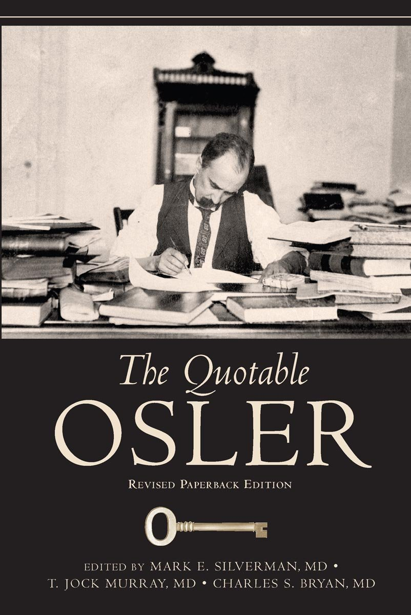 The Quotable Osler   Revised Paperback Edition  English Edition