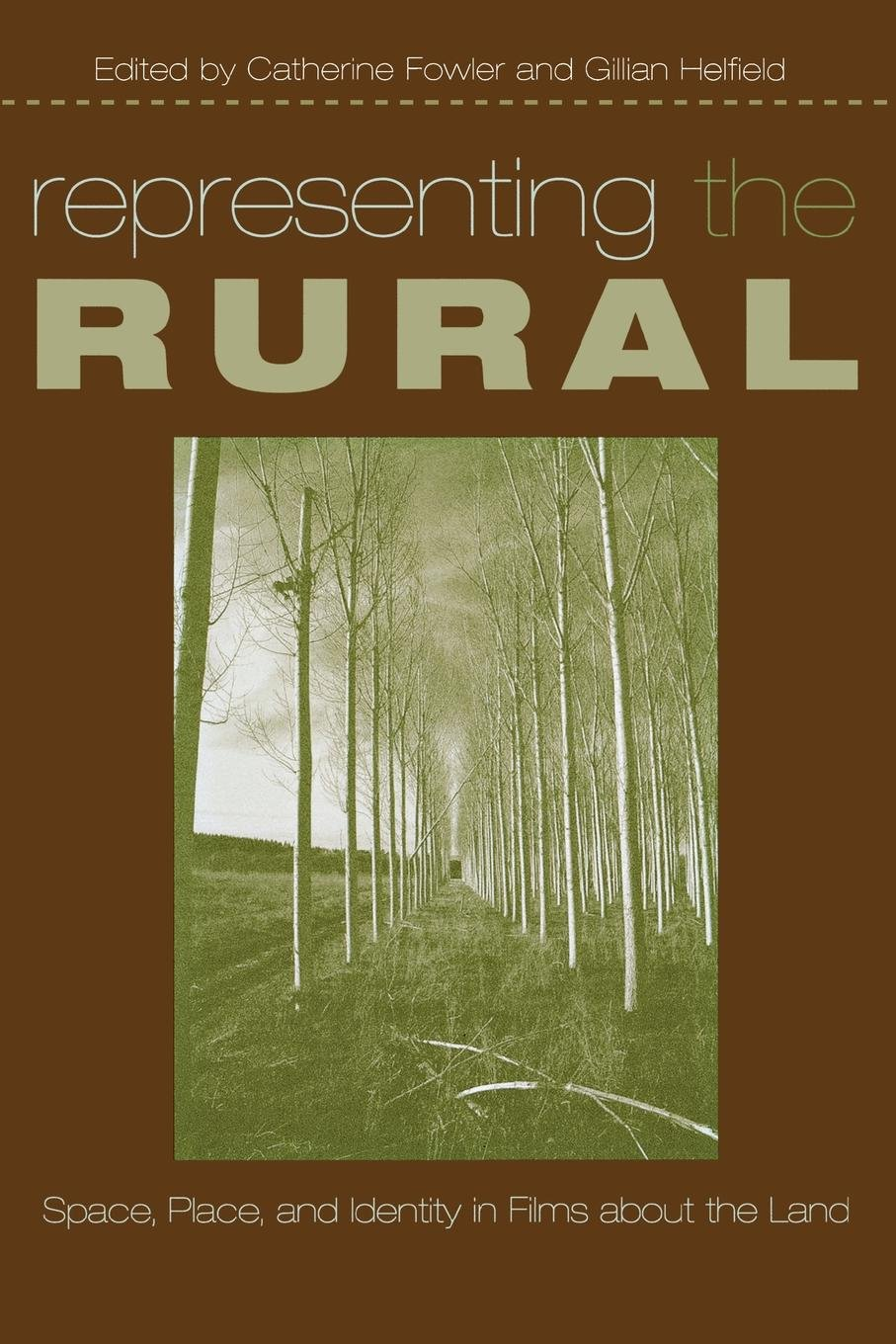 Download Representing the Rural: Space, Place, and Identity in Films about the Land (Contemporary Approaches to Film and Media Series) PDF