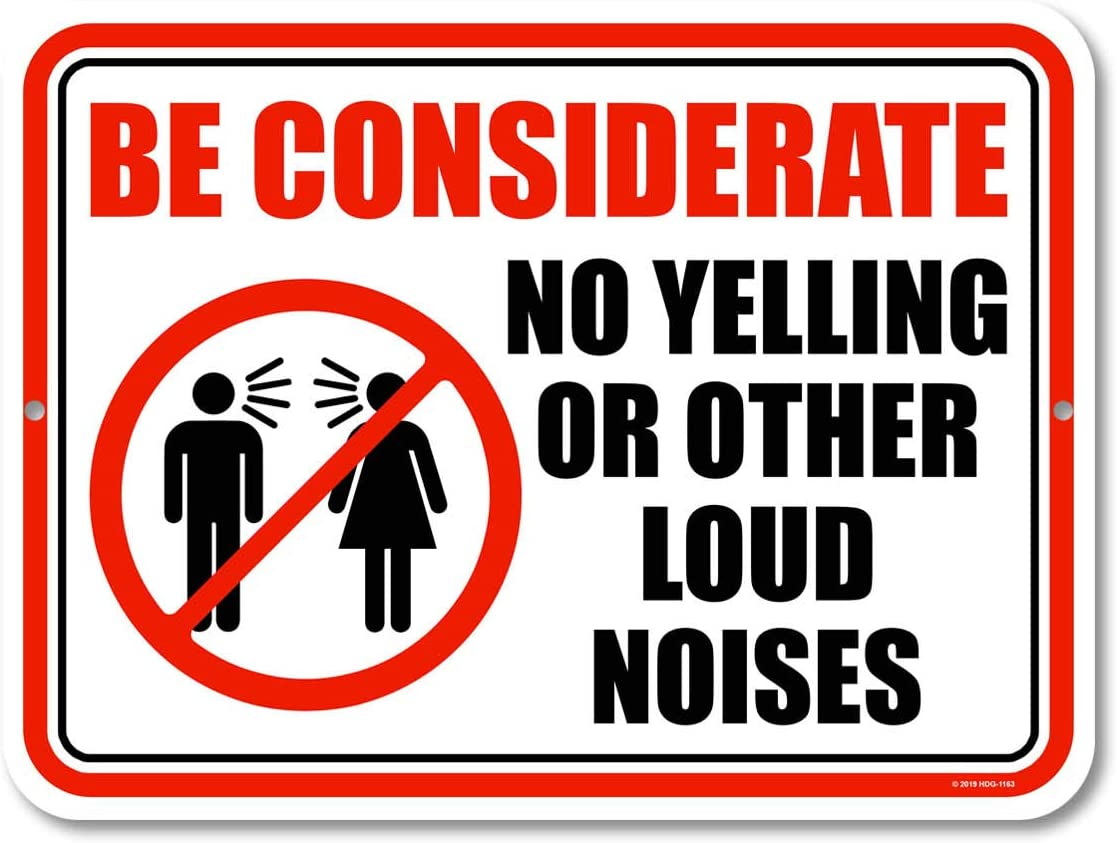 Honey Dew Gifts Quiet Signs, Be Considerate No Yelling 9 inch by 12 inch Metal Aluminum Home and Kitchen Sign, Made in USA