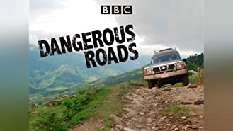 Dangerous Roads - Season 1