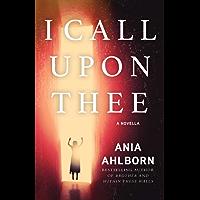 I Call Upon Thee: A Novella (Kindle Single) (English Edition)