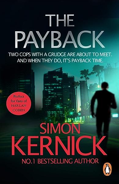 Ebook The Payback Dennis Milne 3 By Simon Kernick