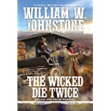 The Wicked Die Twice (A Slash and Pecos Western)