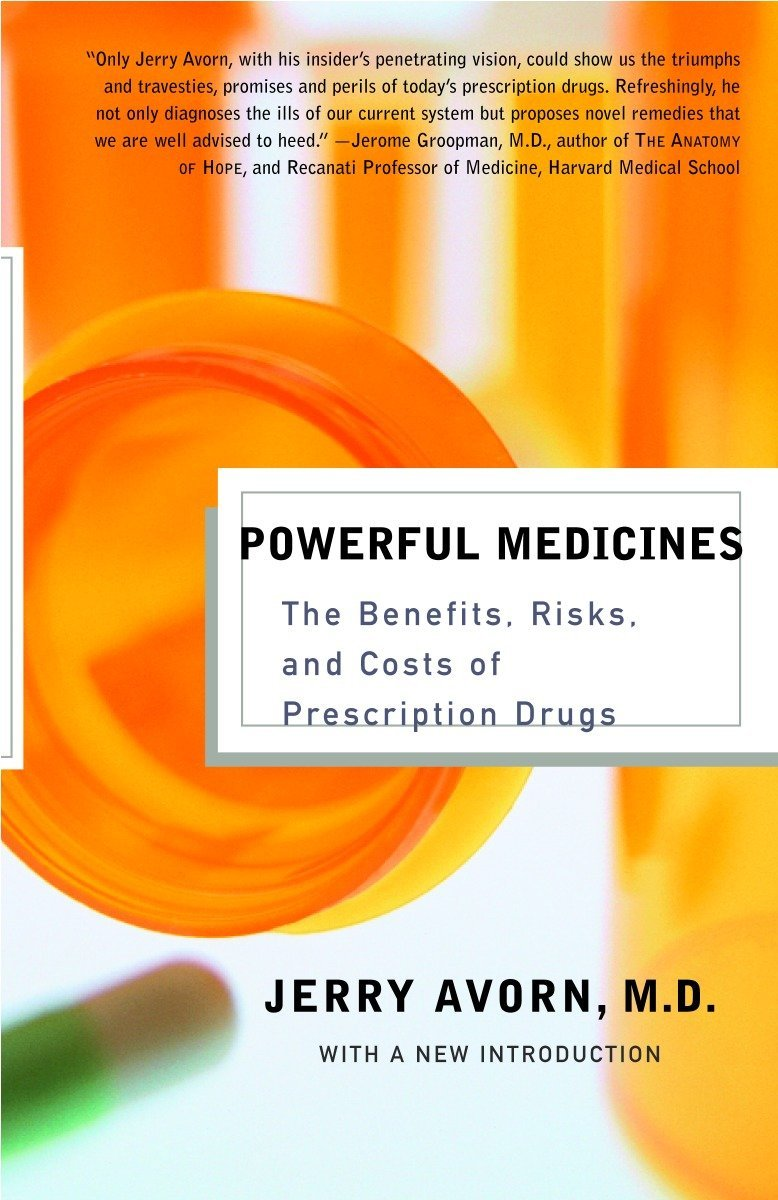 Download Powerful Medicines: The Benefits, Risks, and Costs of Prescription Drugs PDF