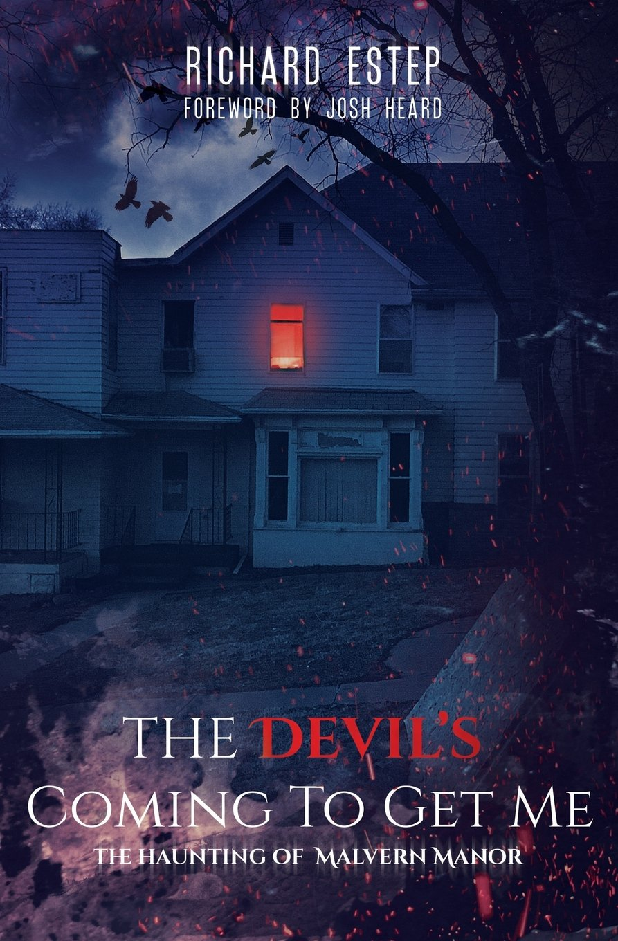 Download The Devil's Coming To Get Me: The Haunting of Malvern Manor ebook
