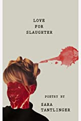 Love For Slaughter Kindle Edition