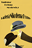 Kariera Nikodema Dyzmy - Polish Edition (English Edition)