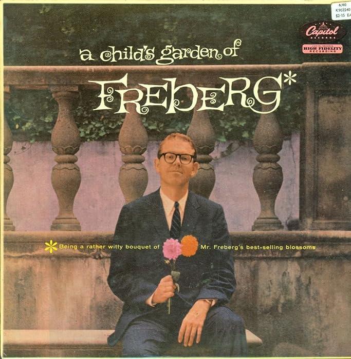 A Child's Garden of Freberg