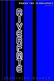 RIVERFATE (Kowan the Technumage Book 2)