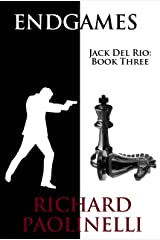 Endgames (Jack Del Rio Book 3) Kindle Edition