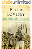 The Kings Of Distance: A Study of Five Great Runners (English Edition)