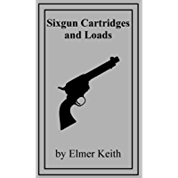 Sixgun Cartridges and Loads
