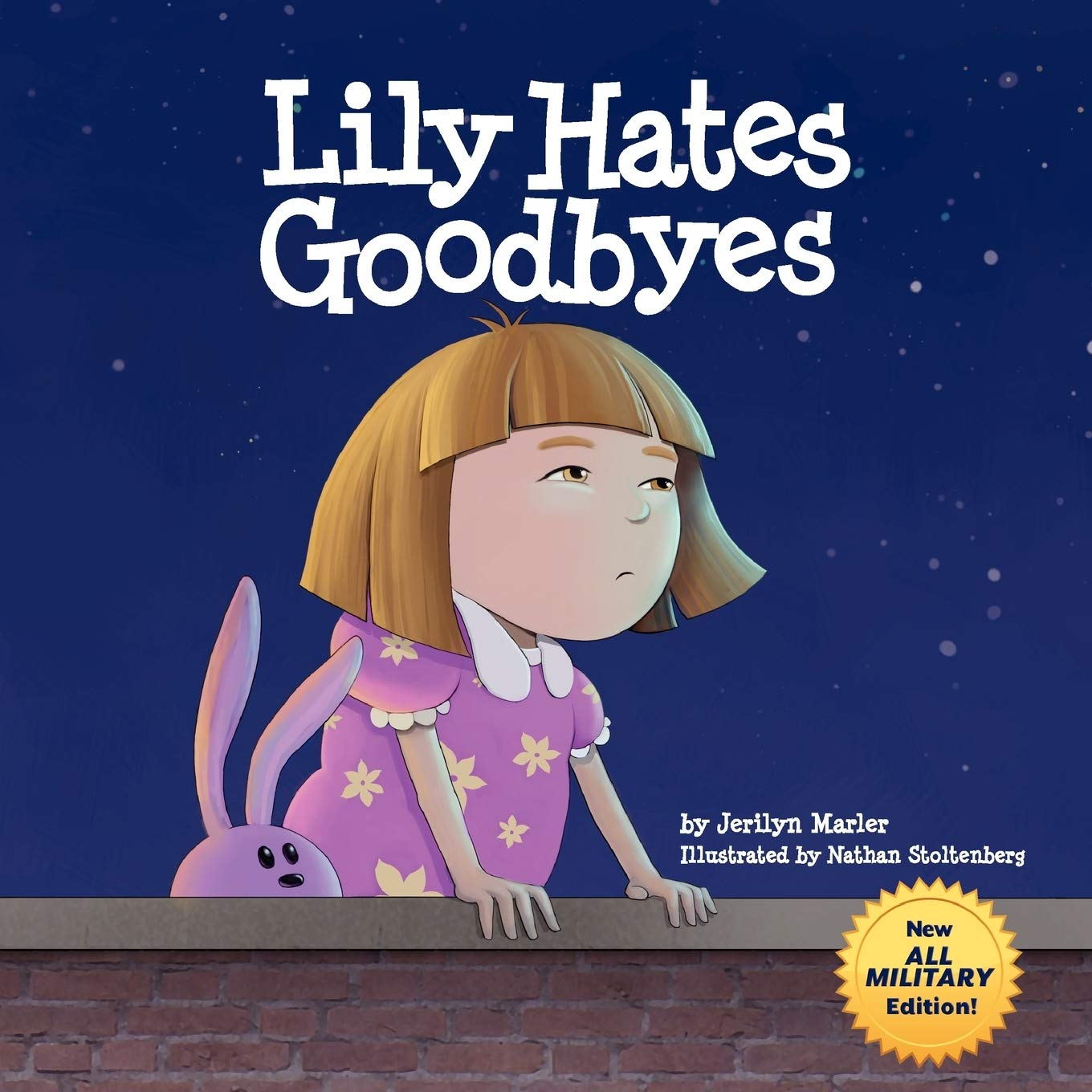 Lily Hates Goodbyes (All Military Version): Marler, Jerilyn, Stoltenberg,  Nathan: 9781936214785: Amazon.com: Books