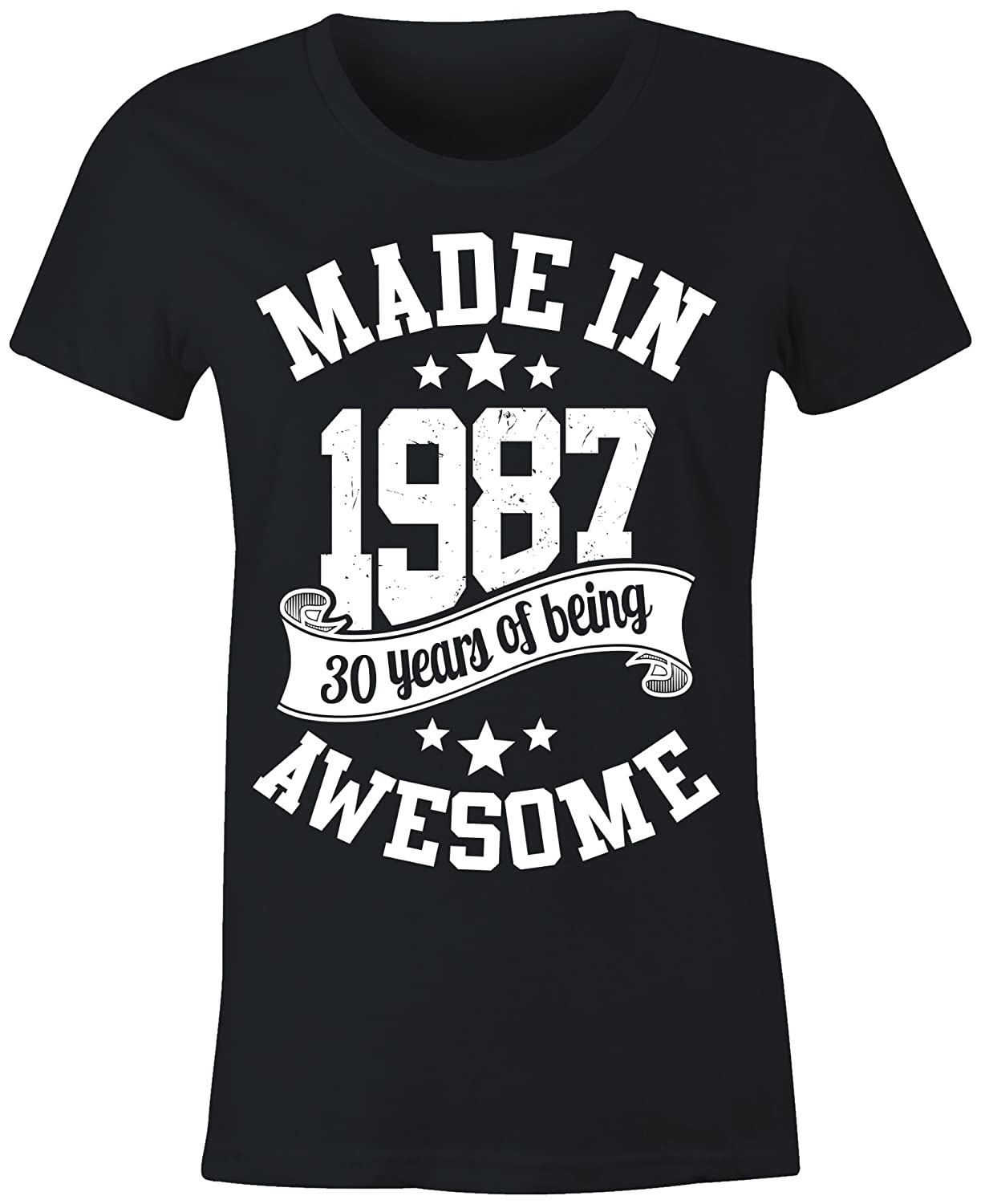 6TN Ladies Made In 1987 30 Years Of Being Awesome T Shirt