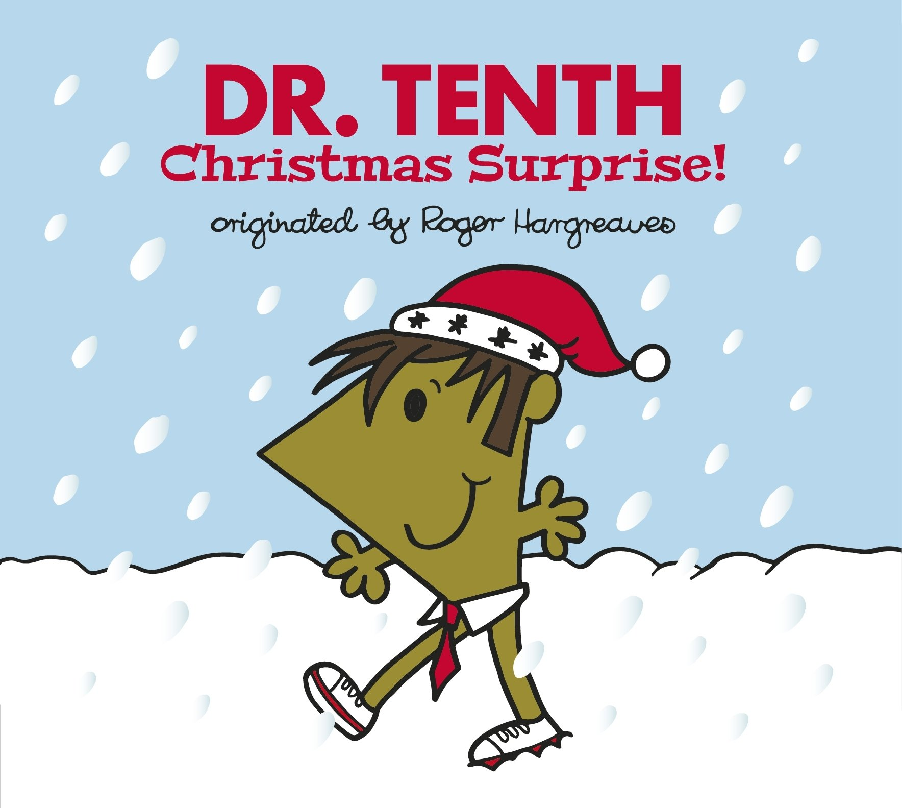 Doctor Who: Dr. Tenth: Christmas Surprise! (Roger Hargreaves) (Roger Hargreaves Doctor Who, Band 10)