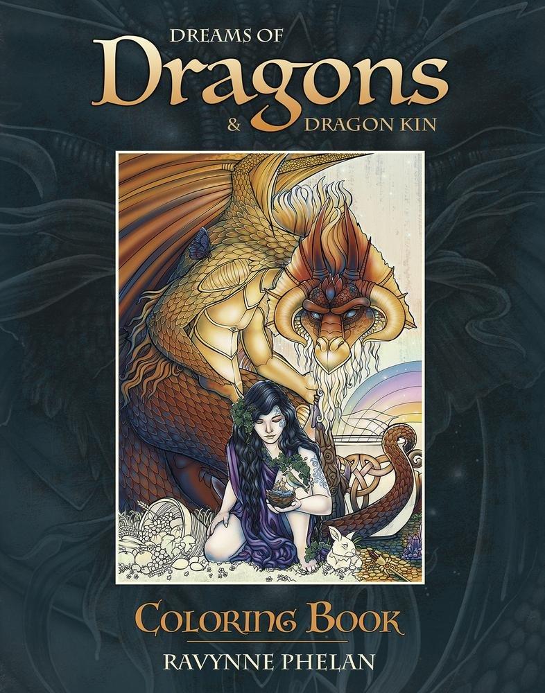 Amazon Dreams Of Dragons Dragon Kin Coloring Book 9780738752808 Ravynne Phelan Books