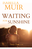 Waiting for Sunshine: A glimpse of life through the eyes of a child. (A Sussex Crime novella Book 3)