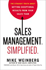 Sales Management. Simplified.: The Straight Truth About Getting Exceptional Results from Your Sales Team Hardcover