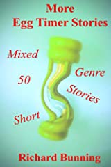 Fifty More Egg Timer Short Stories Kindle Edition