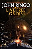 Live Free or Die (Troy Rising, Book 1)