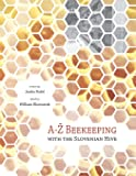 A-Z Beekeeping with the Slovenian hive