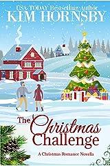 The Christmas Challenge: A Holiday Romance Novella (Christmas in Love Book 4) Kindle Edition