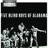 Platinum Gospel - Five Blind Boys Of Alabama