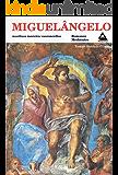 MIGUELÂNGELO (COLEÇAO TOMAS ANTÔNIO GONZAGZA Livro 7)